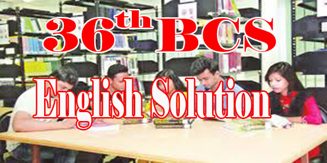 https://englishwithrasel.com/wp-content/uploads/2019/09/36-BCS-English-Solution.jpg