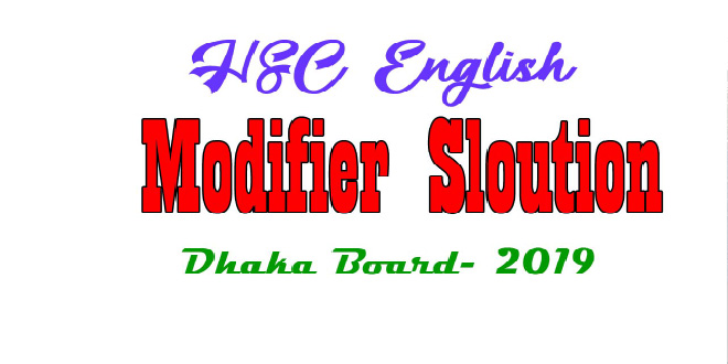 https://englishwithrasel.com/wp-content/uploads/2020/03/HSC-Modifier-Solution-Dhaka-Board-2019-01.jpg