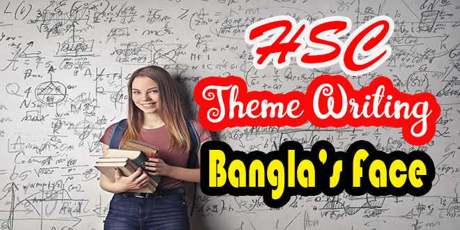 https://englishwithrasel.com/wp-content/uploads/2021/04/Banglas-Face-HSC-Theme-Writing.jpg