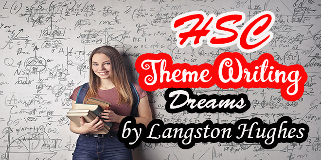 https://englishwithrasel.com/wp-content/uploads/2021/04/Dreams-By-Langston-Hughes-HSC-Theme-Writing.jpg